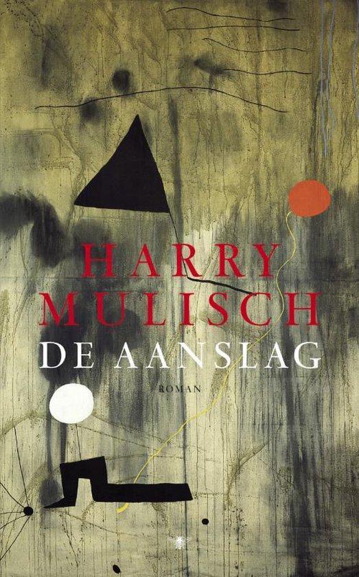 De Aanslag - Harry Mulisch |