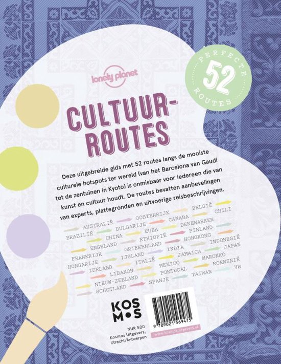 Lonely Planet Cultuurroutes. 52 perfecte routes - Verken de mooiste culturele bestemmingen ter wereld - Lonely Planet