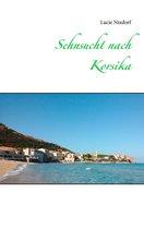 Sehnsucht nach Korsika