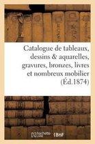 Catalogue de tableaux, dessins aquarelles, gravures, bronzes, livres et nombreux mobilier