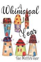 A Whimsical Year