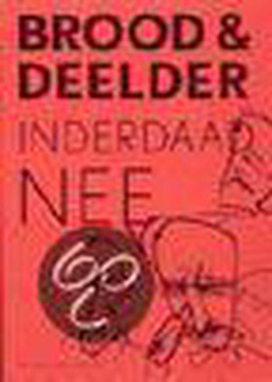 Inderdaad Nee - Jules Deelder |