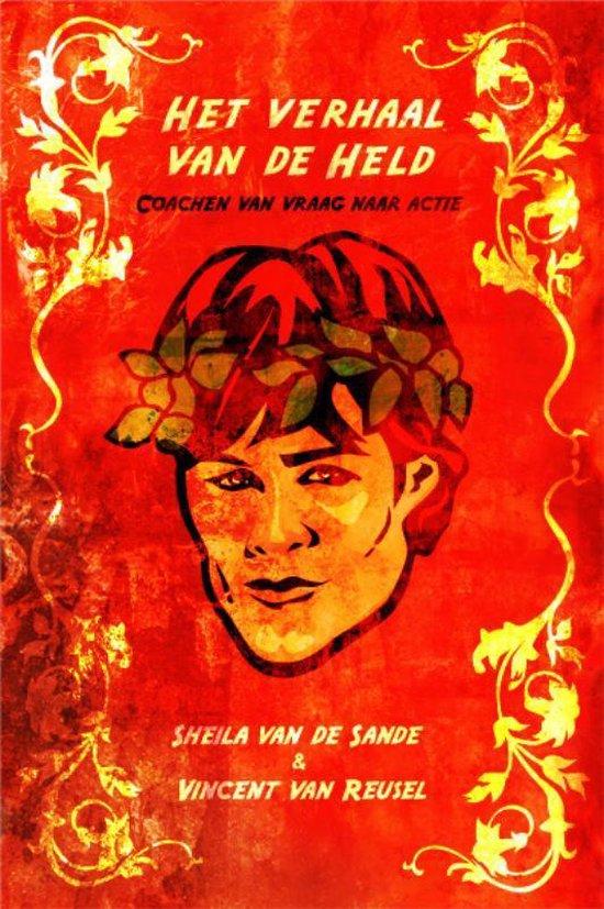 Het verhaal van de held - Vincent van Reusel |