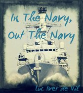 In The Navy, Out The Navy