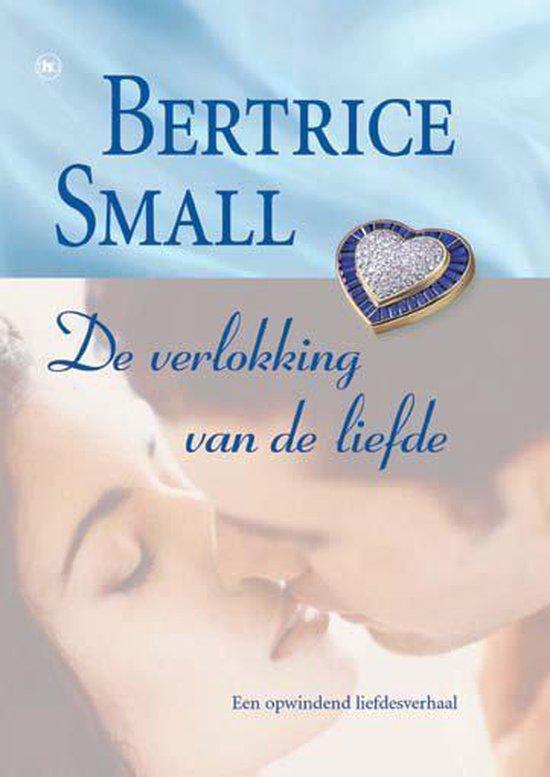 De Verlokking Van De Liefde - Bertrice Small  