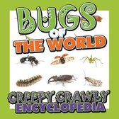 Bugs of the World (Creepy Crawly Encyclopedia)