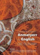 Central & Eastern Anmatyerr to English Dictionary