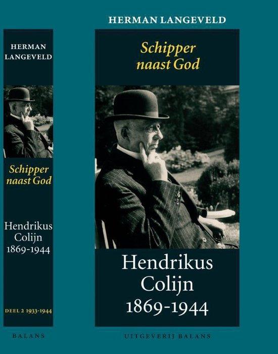 Hendrikus Colijn 1869-1944 / II 1933-1944 - Langeveld |
