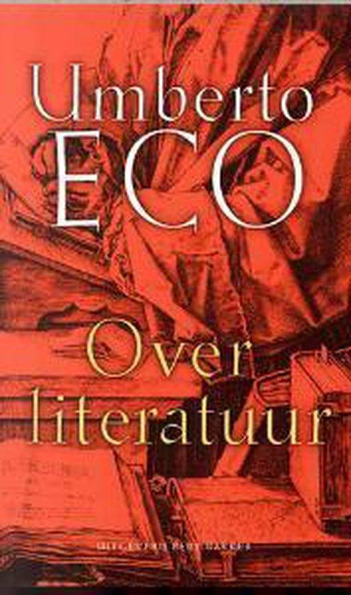 Over Literatuur - Umberto Eco  