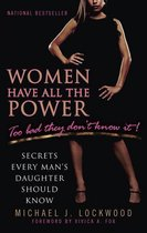 Women Have All The Power...Too Bad They Don't Know It