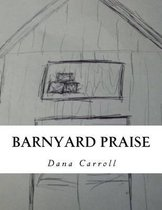Barnyard Praise