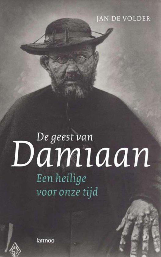 De Geest Van Damiaan - J. De Volder  