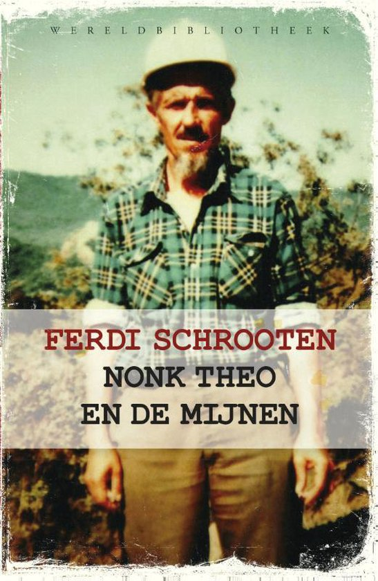 Nonk Theo en de mijnen - Ferdi Schrooten |