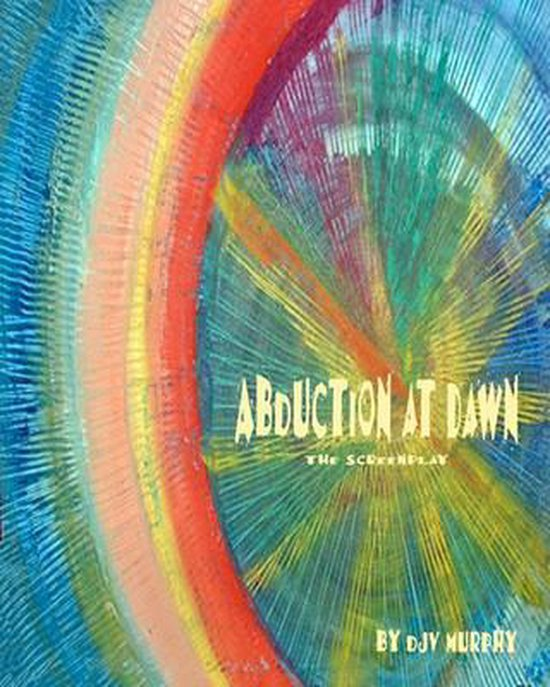 Abduction at Dawn
