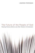The Future of the People of God