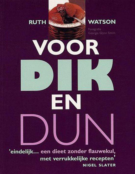 Voor dik en dun - Ruth Watson |