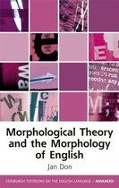 Morphological Theory and the Morphology of English