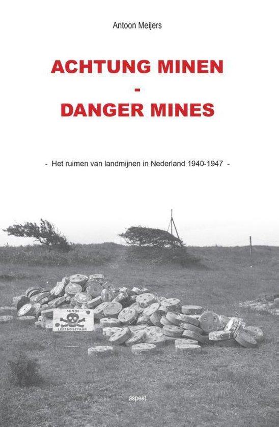 Achtung minen-danger mines - Antoon Meijers | Fthsonline.com