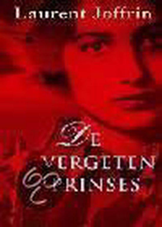 De Vergeten Prinses - Laurent Joffrin |