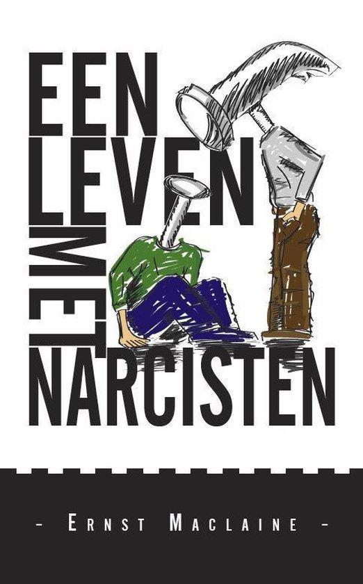 Een leven met narcisten - Maclaine Ernst | Fthsonline.com