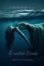 Troubled Souls