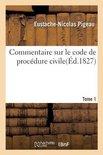 Commentaire Sur Le Code de Procedure Civile