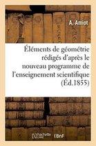 Elements de Geometrie: Rediges d'Apres Le Nouveau Programme de l'Enseignement