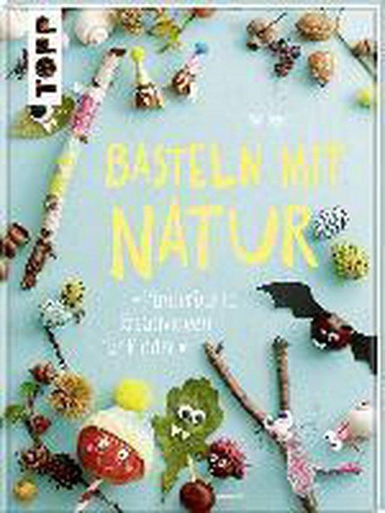 Boek cover Basteln mit Natur van Pia Deges (Hardcover)