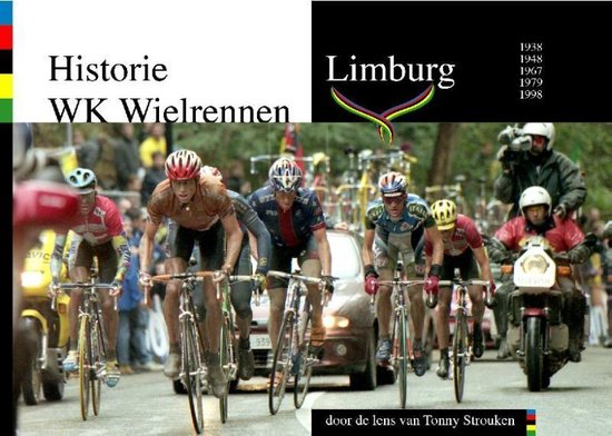 Historie wk wielrennen Limburg - Danny Nelissen   Fthsonline.com