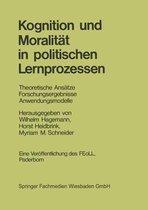 Kognition Und Moralitat in Politischen Lernprozessen