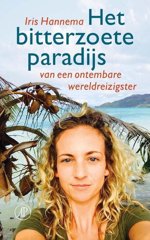 Het bitterzoete paradijs - Iris Hannema |