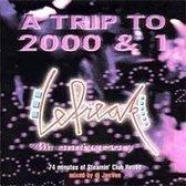 A Trip to 2000 & 1