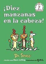!diez Manzanas En La Cabeza! (Ten Apples Up on Top! Spanish Edition)