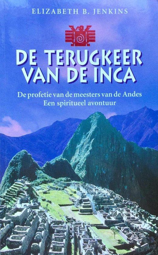 DE TERUGKEER VAN DE INCA - Elizabeth B. Jenkins |