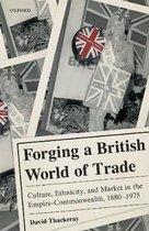 Forging a British World of Trade