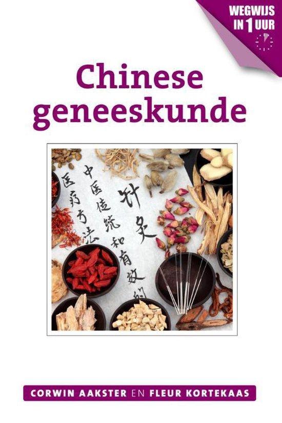 Geneeswijzen in Nederland 3 - Chinese geneeskunde - Corwin Aakster |