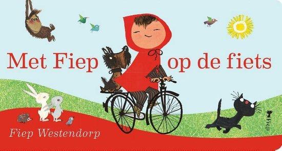 Met Fiep op de fiets - Fiep Westendorp |