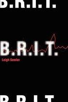B.R.I.T.