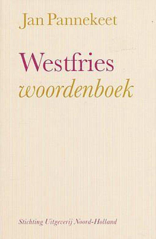 Westfries woordenboek - J. Pannekeet |