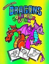 Super Cool Dragons Coloring Book; Coloring/Doodle Book for Kids/Boys