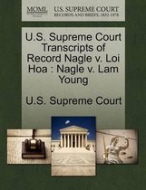 U.S. Supreme Court Transcripts of Record Nagle V. Loi Hoa