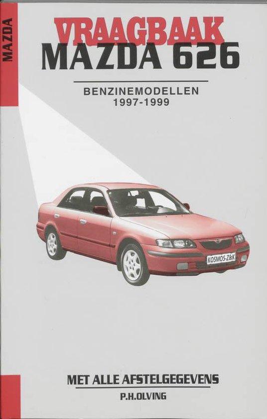 Autovraagbaken - Vraagbaak Mazda 626 Benzinemodellen 1997-1999 - Olving pdf epub