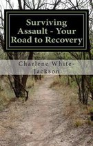 Surviving Assault - Your Road to Recovery