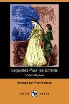 Legendes Pour Les Enfants (Edition Illustree) (Dodo Press)