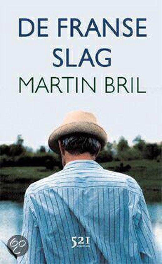 De Franse Slag - Martin Bril pdf epub