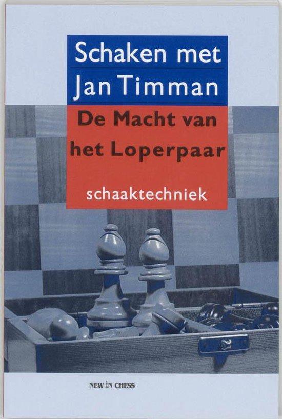 Cover van het boek 'De macht van het Loperpaar' van Jan Timman