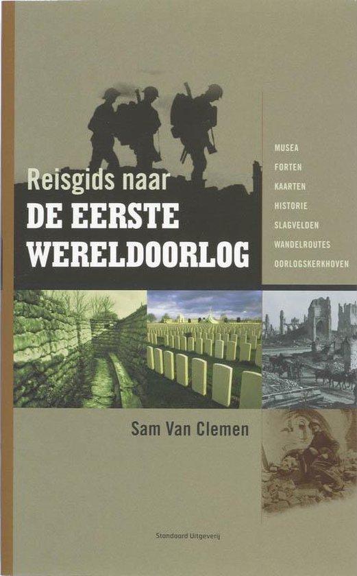 Reisgids naar de Eerste Wereldoorlog - S. Van Clemen  