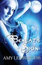 Beneath the Skin