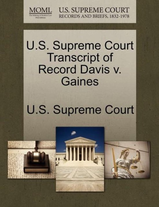 U.S. Supreme Court Transcript of Record Davis V. Gaines