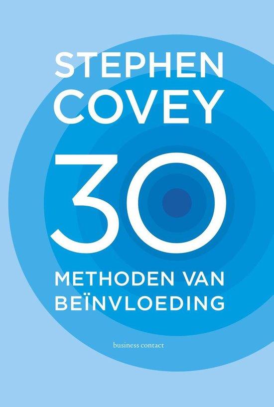 30 methoden van beinvloeding - Stephen R. Covey |